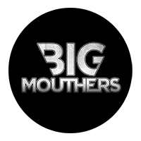 BIG MOUTHERS